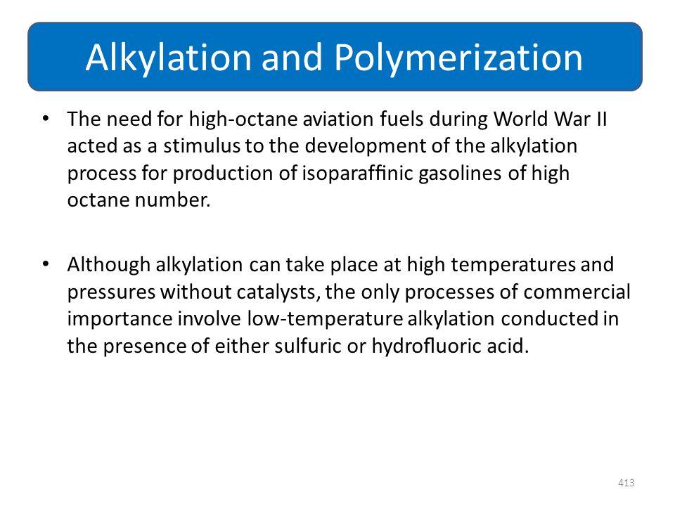Alkylation and Polymerization