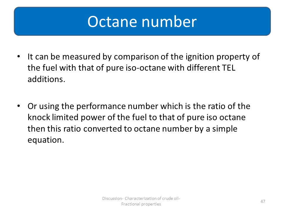 Discussion- Characterization of crude oil- Fractional properties