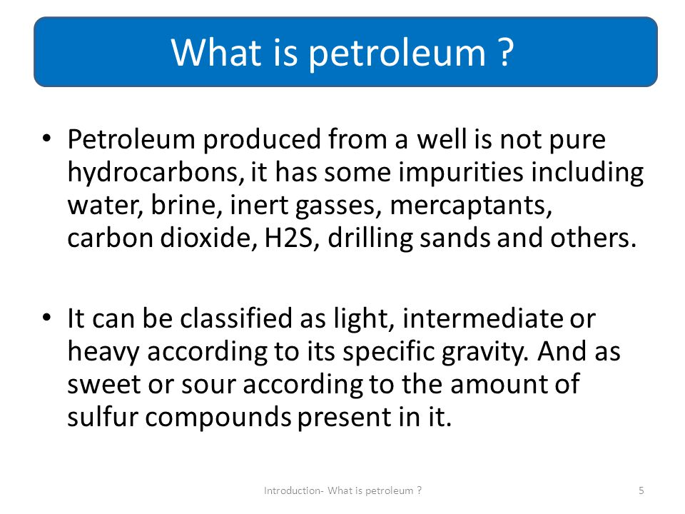 Introduction- What is petroleum