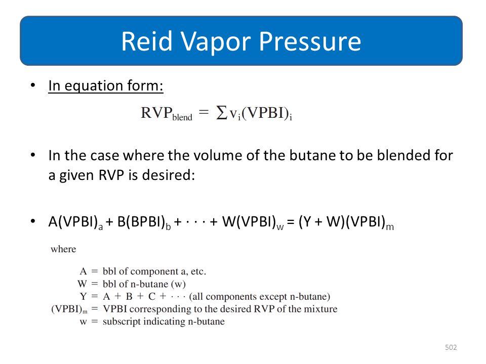 Reid Vapor Pressure In equation form:
