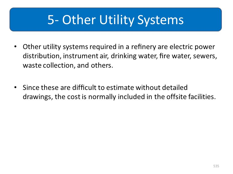 5- Other Utility Systems