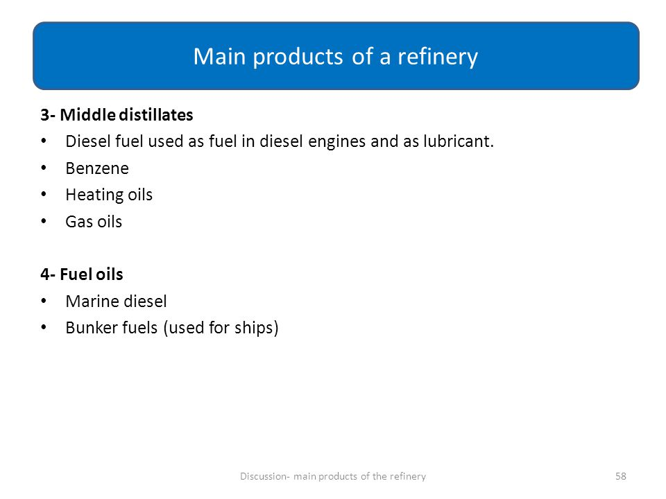 Main products of a refinery