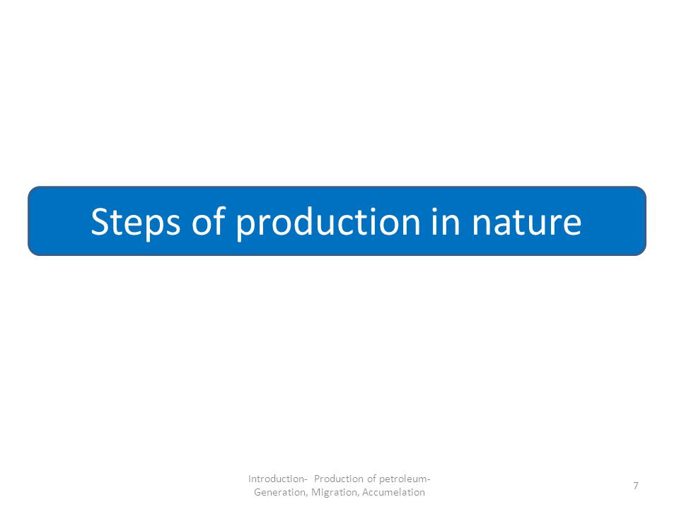 Steps of production in nature