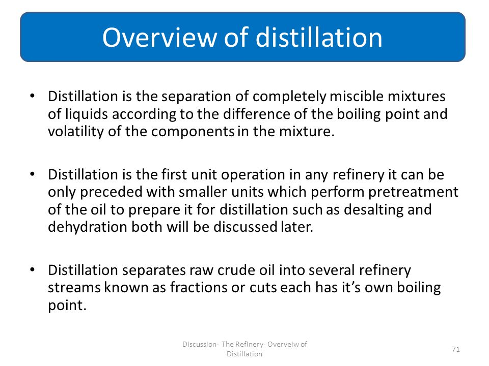 Overview of distillation