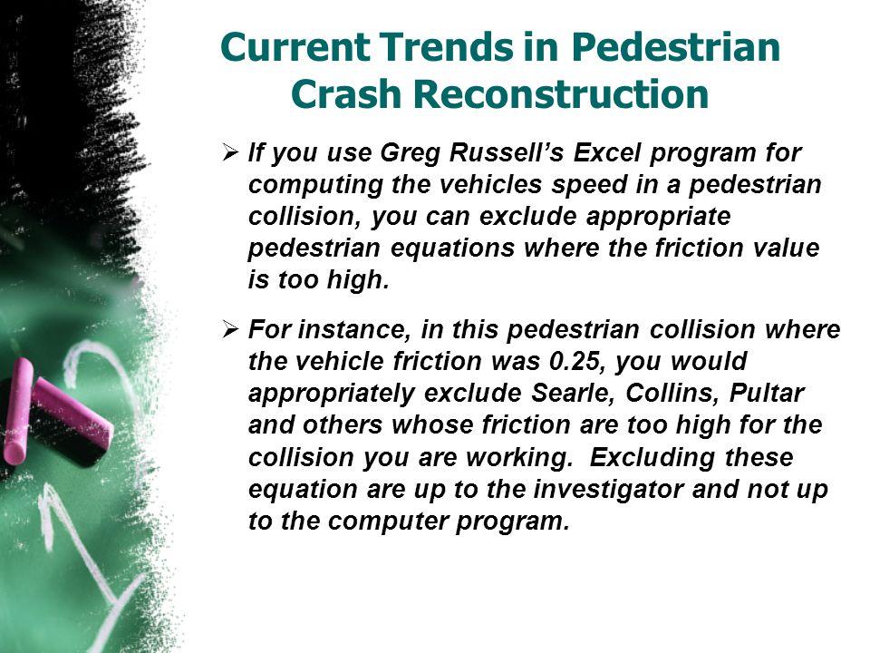 Current Trends in Pedestrian Crash Reconstruction