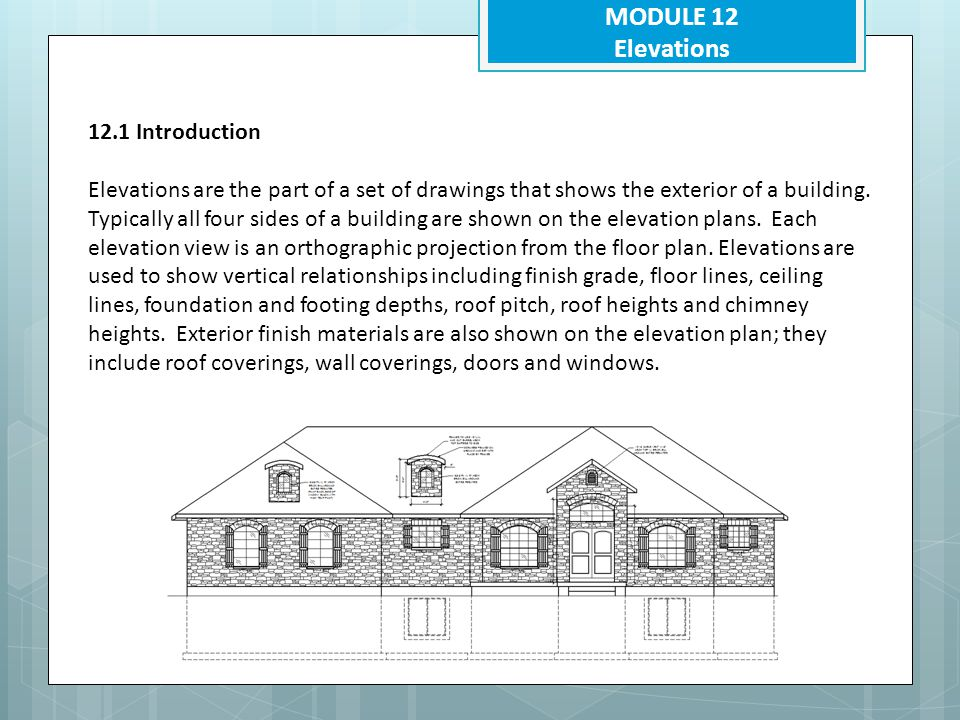 MODULE 12 Elevations 12.1 Introduction