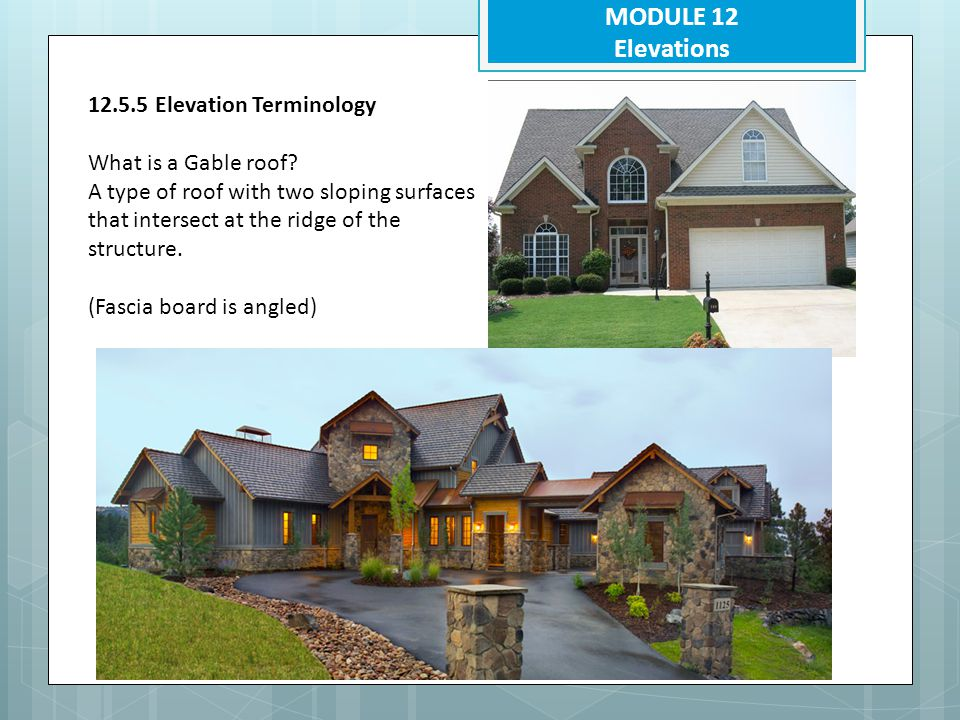 MODULE 12 Elevations 12.5.5 Elevation Terminology