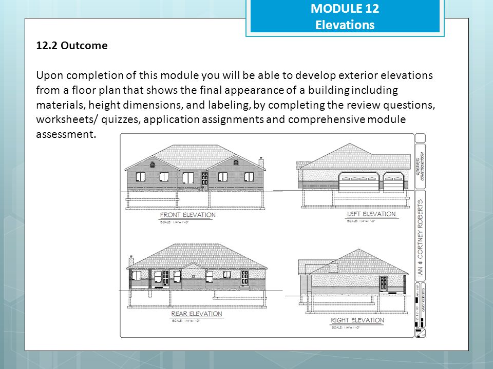 MODULE 12 Elevations 12.2 Outcome