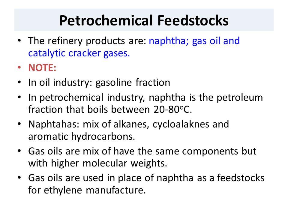 Petrochemical Feedstocks