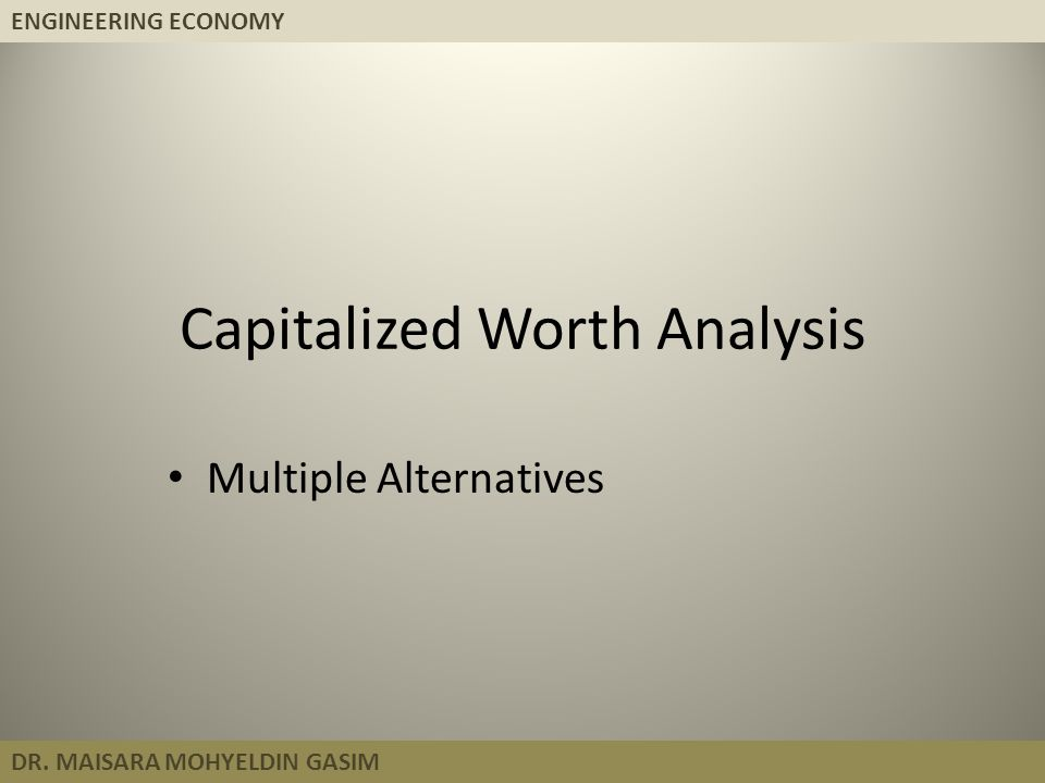 Capitalized Worth Analysis