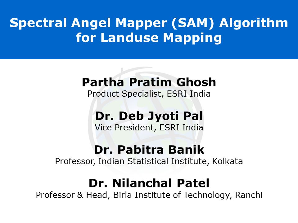 Spectral Angel Mapper (SAM) Algorithm for Landuse Mapping