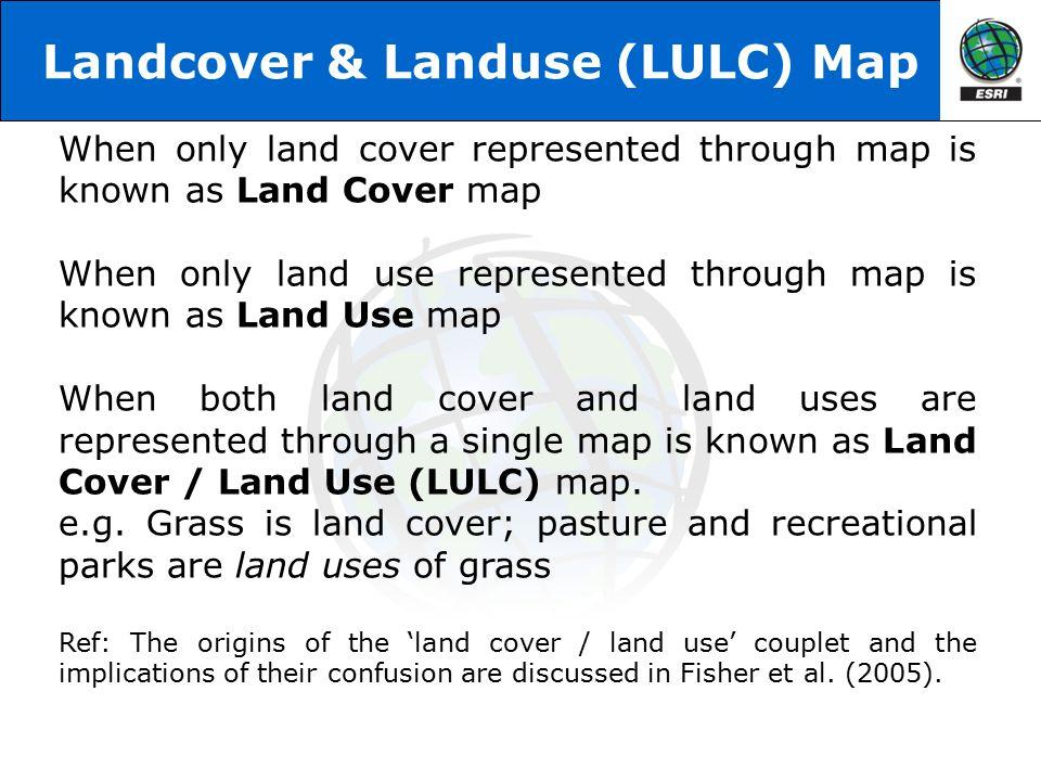 Landcover & Landuse (LULC) Map