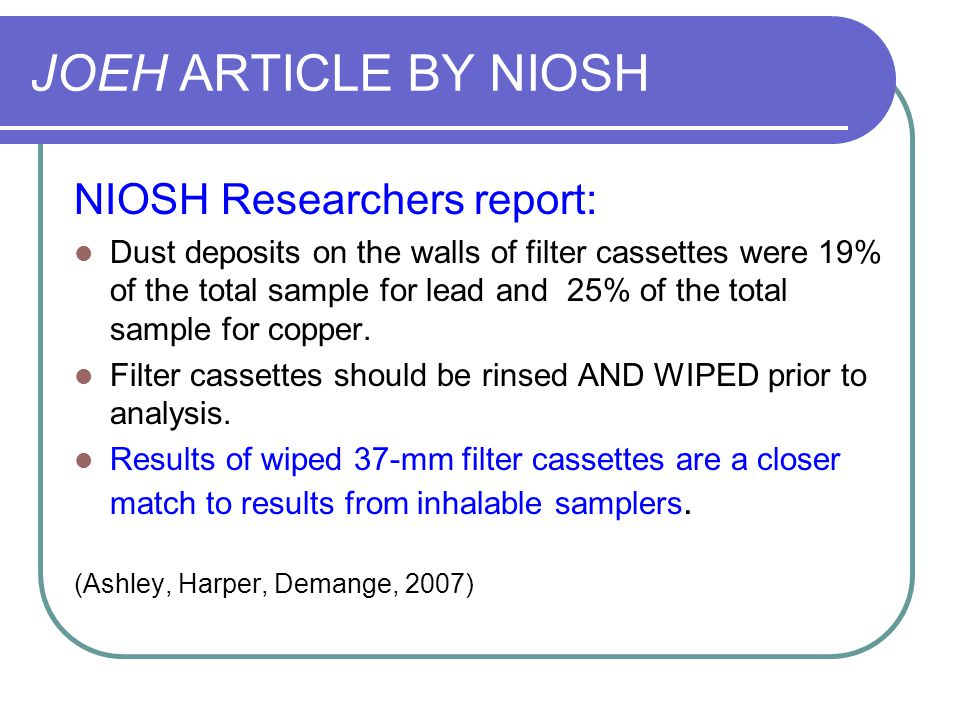 JOEH ARTICLE BY NIOSH NIOSH Researchers report: