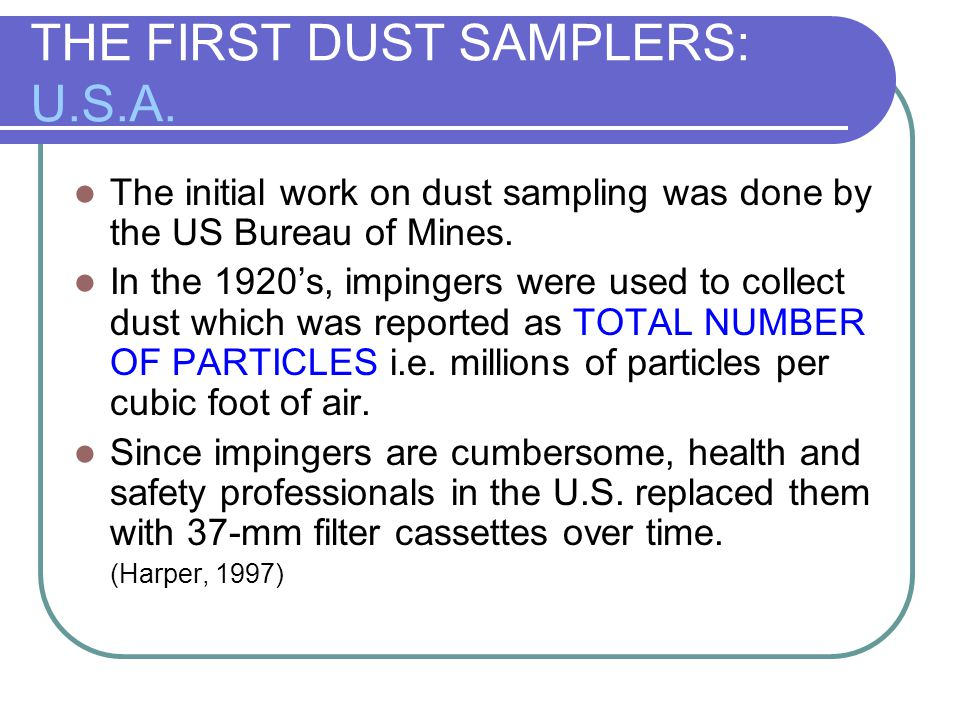 THE FIRST DUST SAMPLERS: U.S.A.