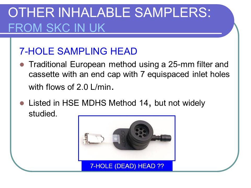 OTHER INHALABLE SAMPLERS: FROM SKC IN UK