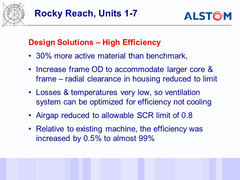 Rocky Reach, Units 1-7 Design Solutions – High Efficiency
