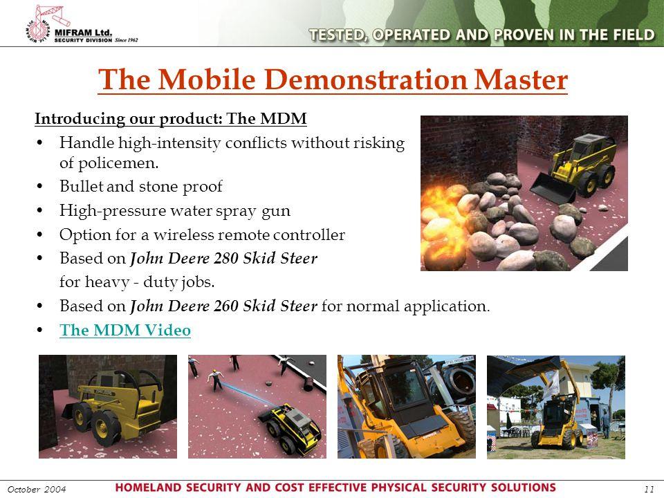 The Mobile Demonstration Master