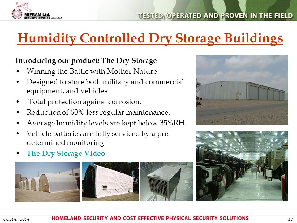 Humidity Controlled Dry Storage Buildings