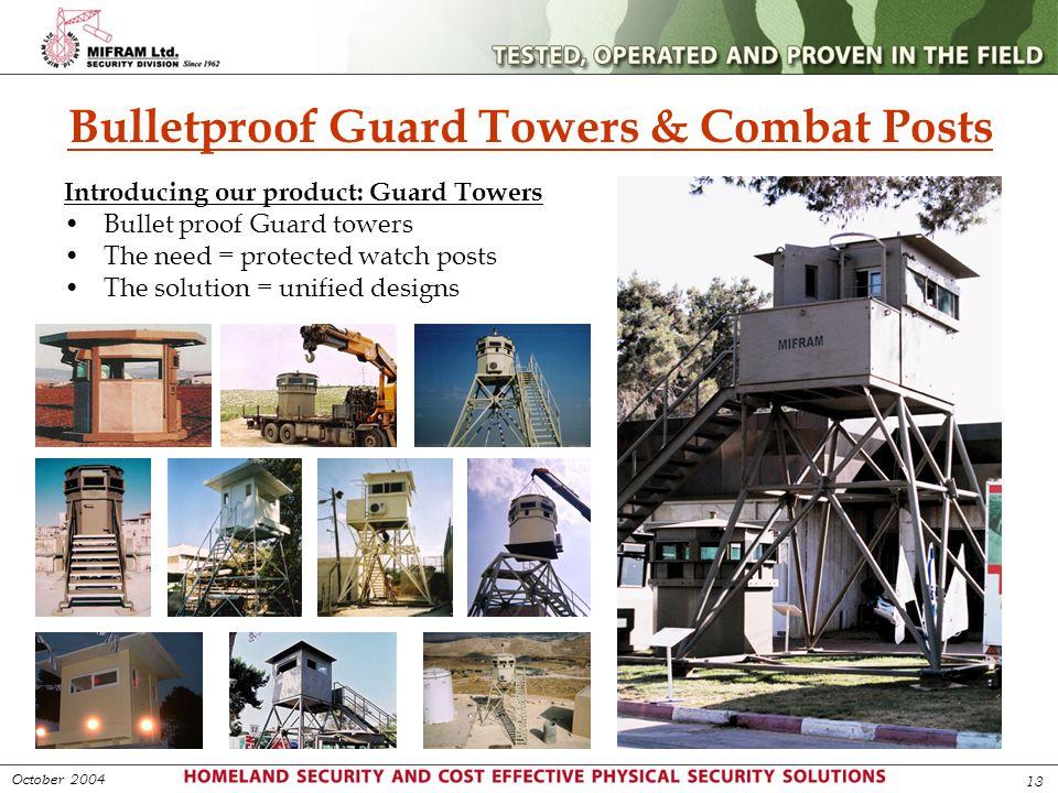 Bulletproof Guard Towers & Combat Posts