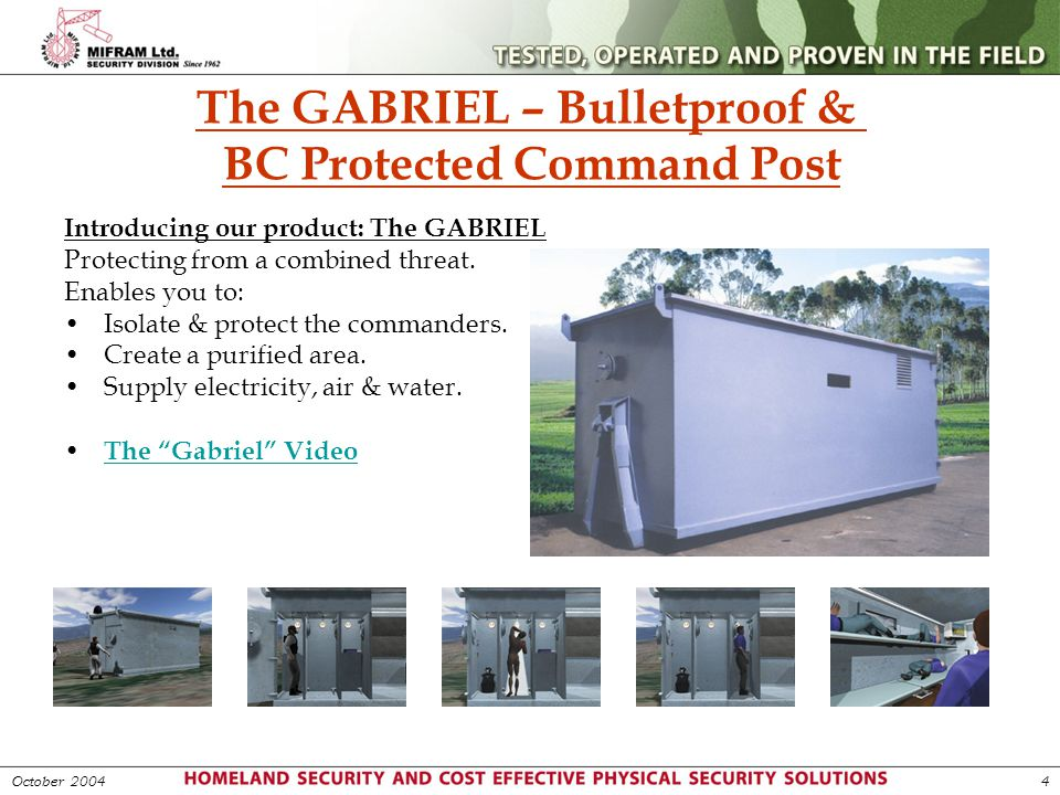 The GABRIEL – Bulletproof & BC Protected Command Post