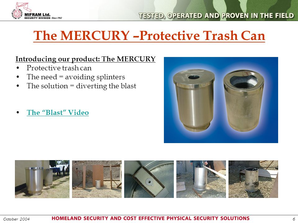 The MERCURY –Protective Trash Can