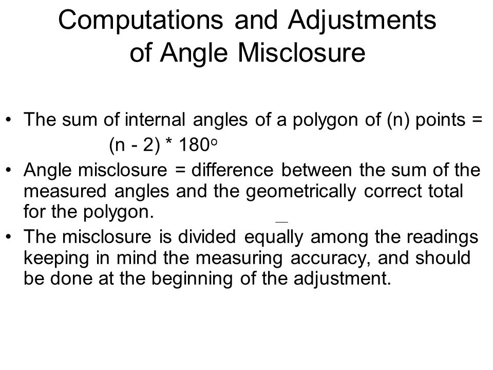 Computations and Adjustments of Angle Misclosure
