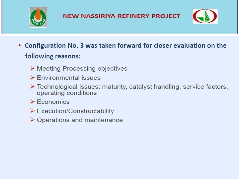 Configuration No. 3 was taken forward for closer evaluation on the