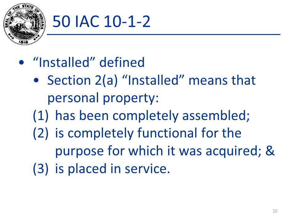 50 IAC 10-1-2 Installed defined
