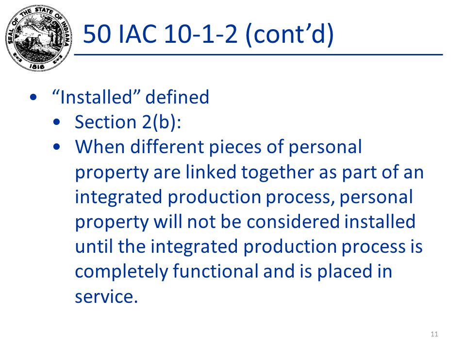 50 IAC 10-1-2 (cont'd) Installed defined Section 2(b):