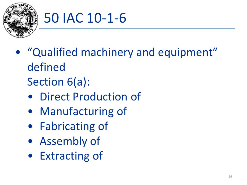 50 IAC 10-1-6 Qualified machinery and equipment defined