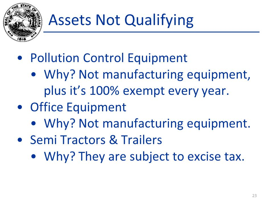 Assets Not Qualifying Pollution Control Equipment