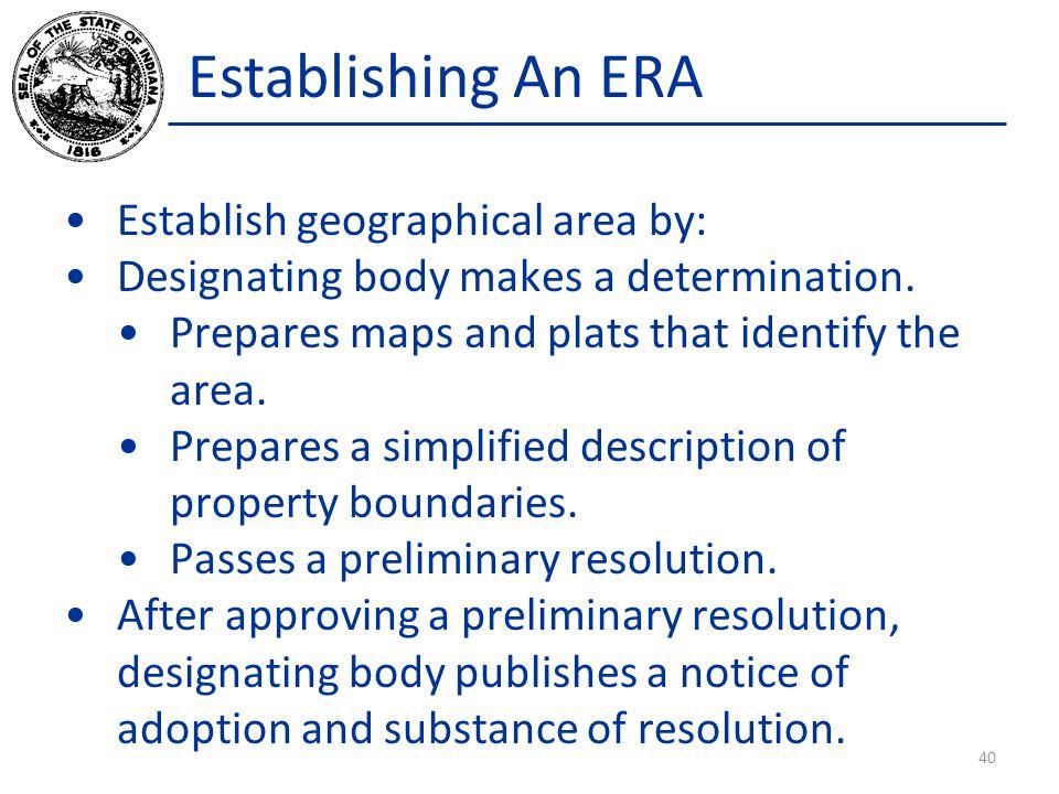Establishing An ERA Establish geographical area by: