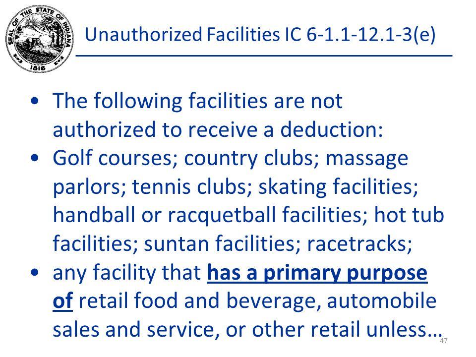 Unauthorized Facilities IC 6-1.1-12.1-3(e)
