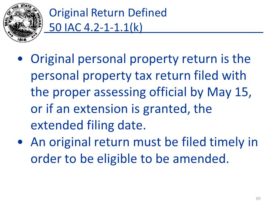 Original Return Defined 50 IAC 4.2-1-1.1(k)