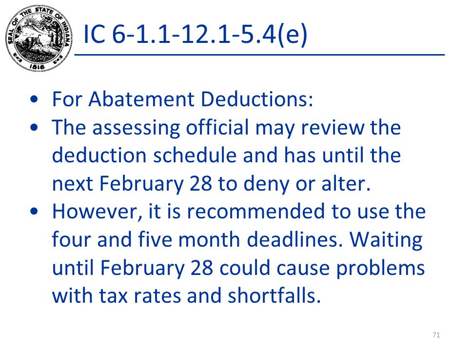 IC 6-1.1-12.1-5.4(e) For Abatement Deductions: