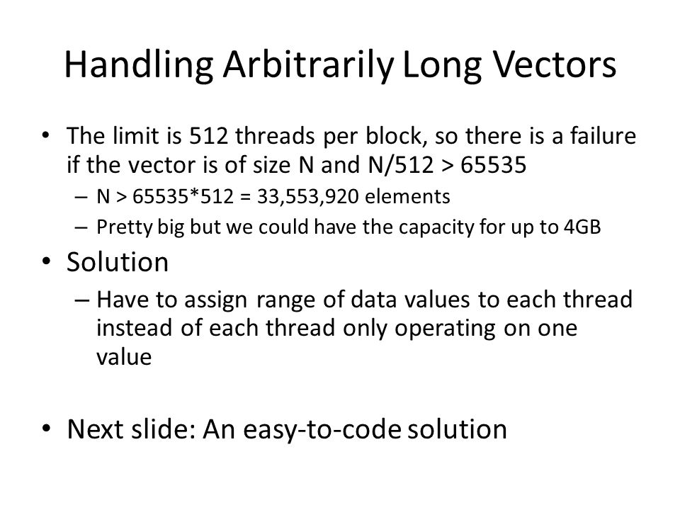 Handling Arbitrarily Long Vectors