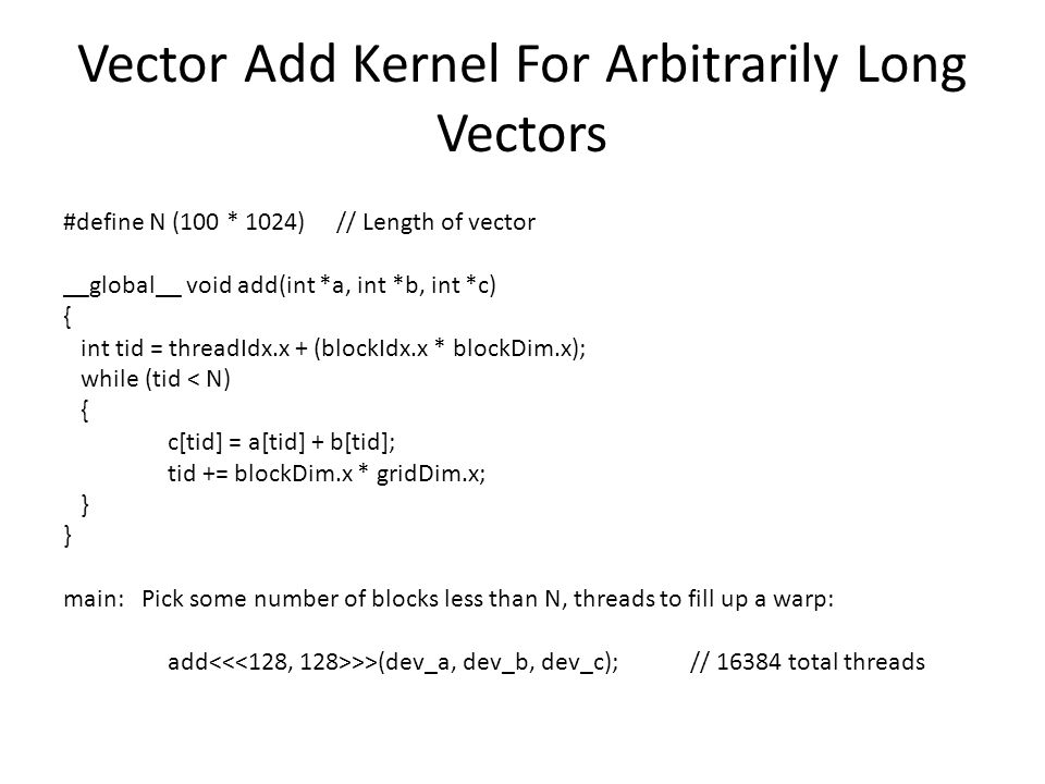 Vector Add Kernel For Arbitrarily Long Vectors
