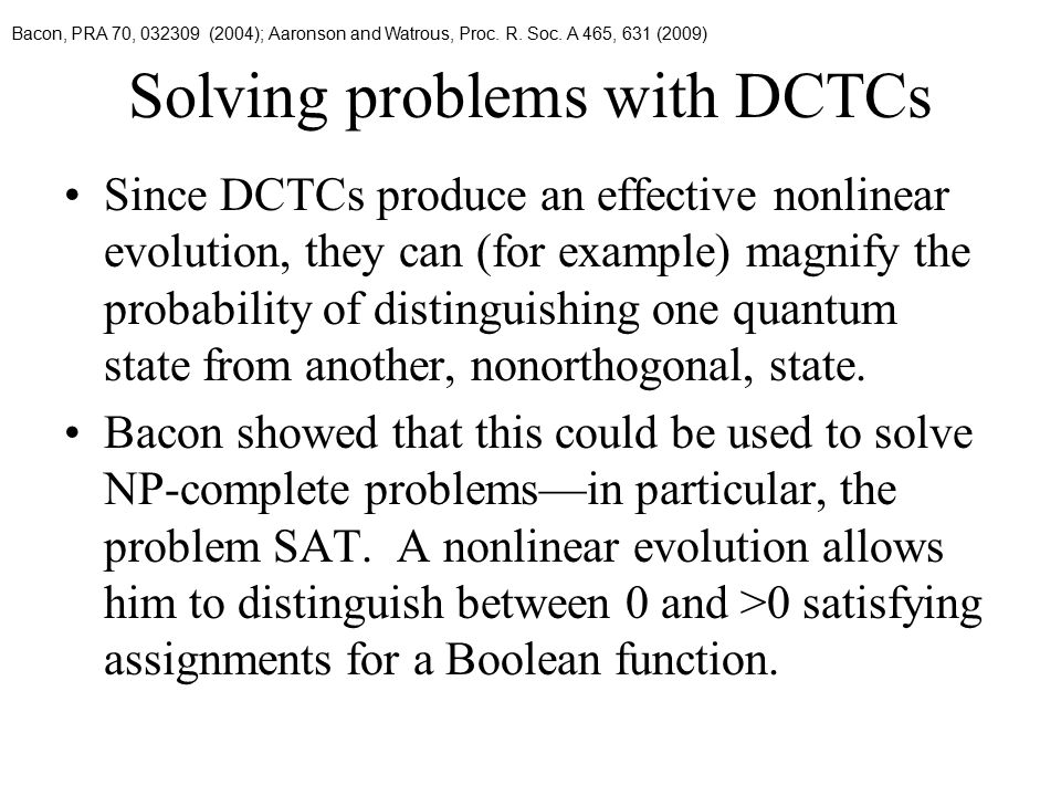 Solving problems with DCTCs