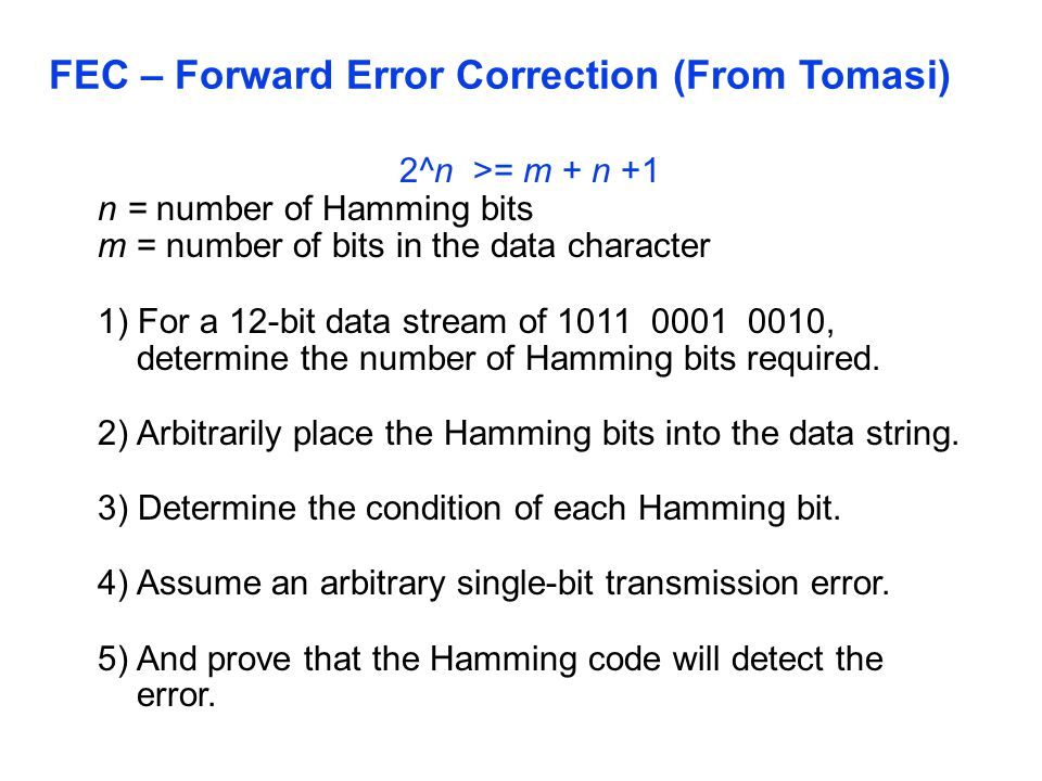 FEC – Forward Error Correction (From Tomasi)