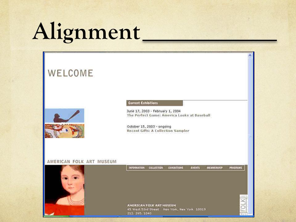 Alignment Describe the sense of organization achieved through unity in this page. How can you relate the feel of the piece to the alignment scheme