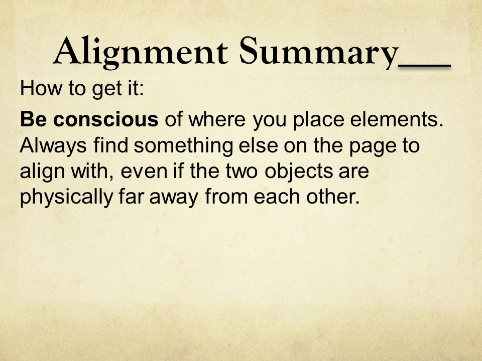 Alignment Summary How to get it: