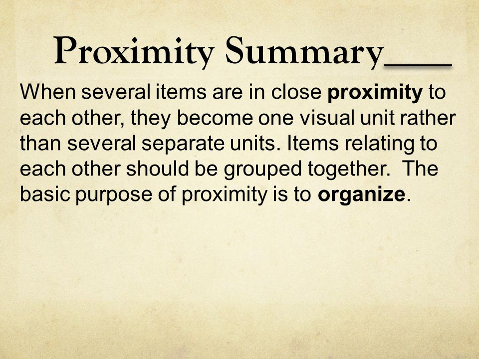 Proximity Summary