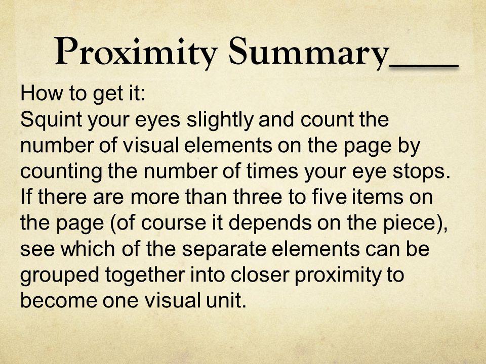 Proximity Summary How to get it: