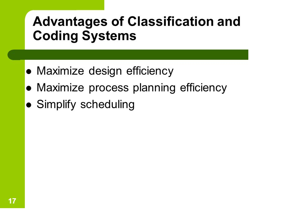 Advantages of Classification and Coding Systems