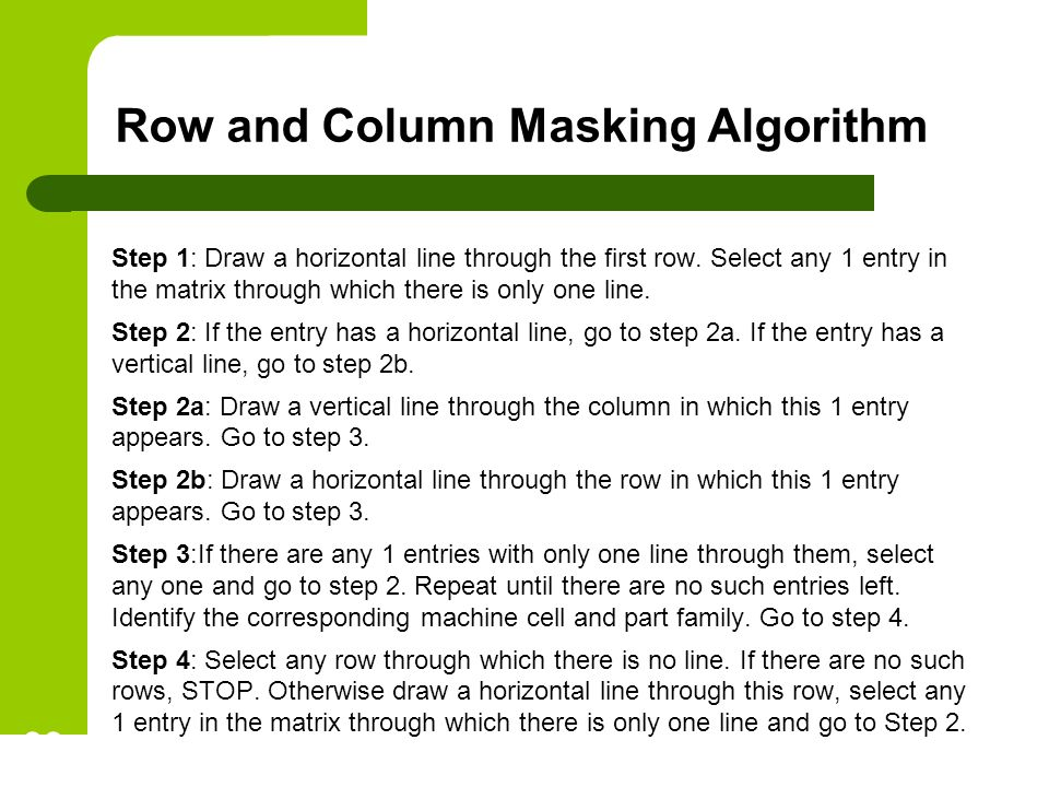 Row and Column Masking Algorithm