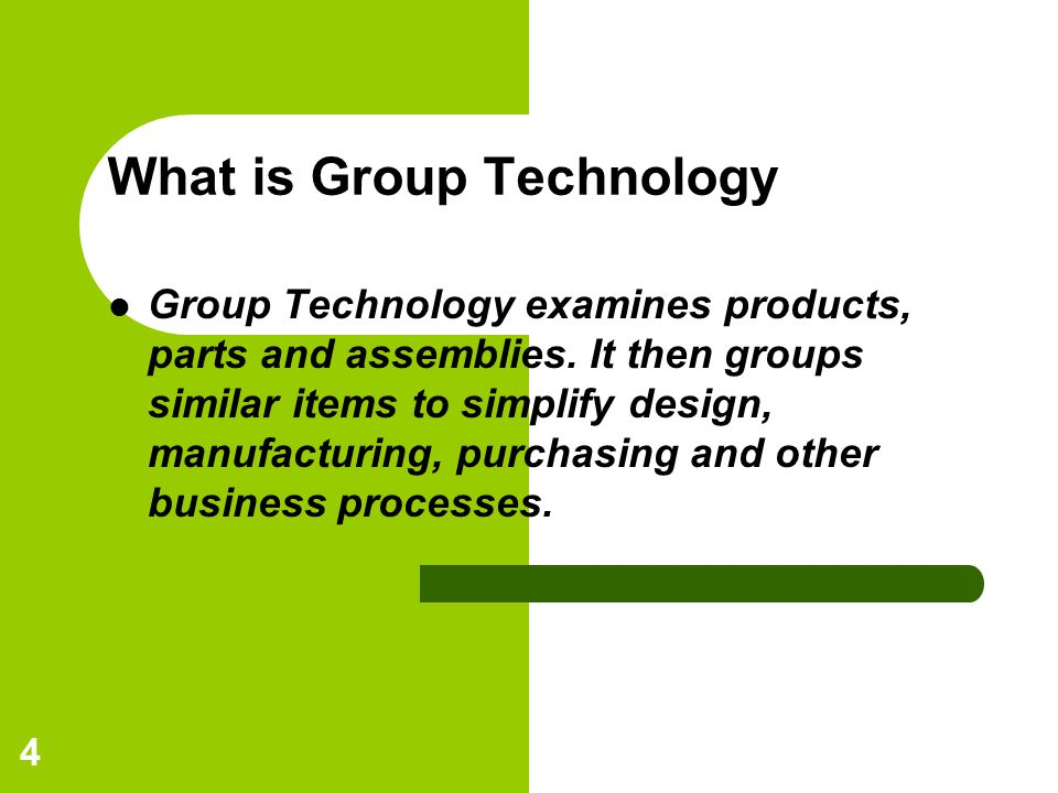 What is Group Technology