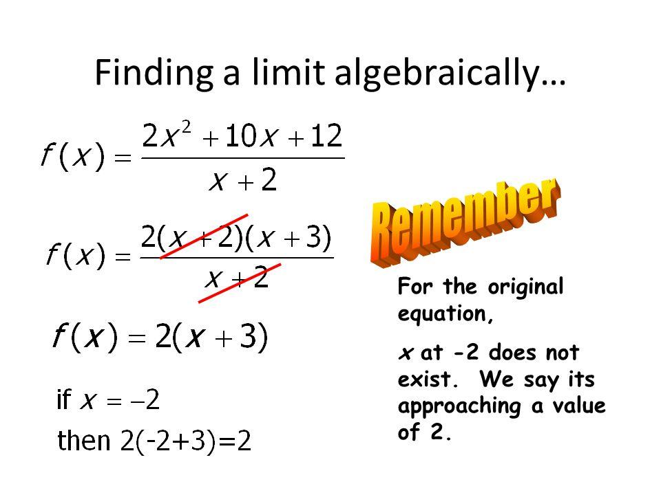 Finding a limit algebraically…