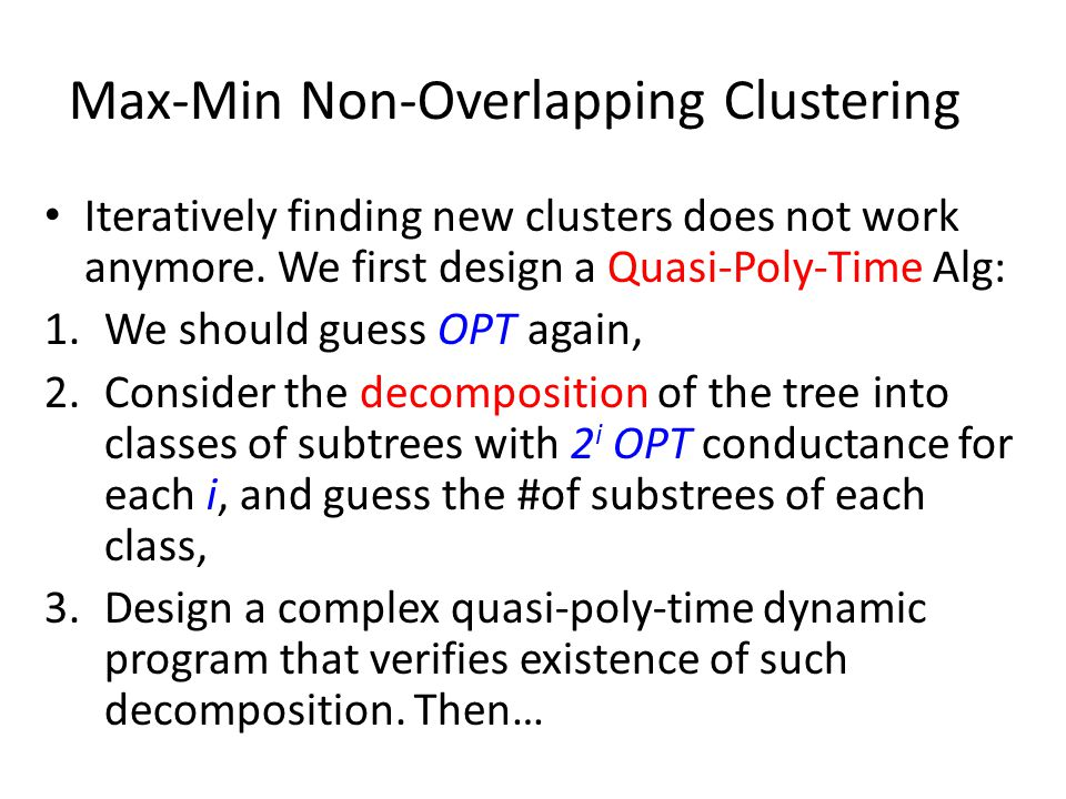 Max-Min Non-Overlapping Clustering