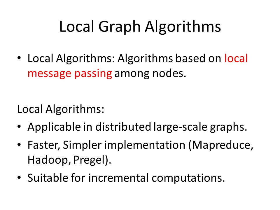 Local Graph Algorithms