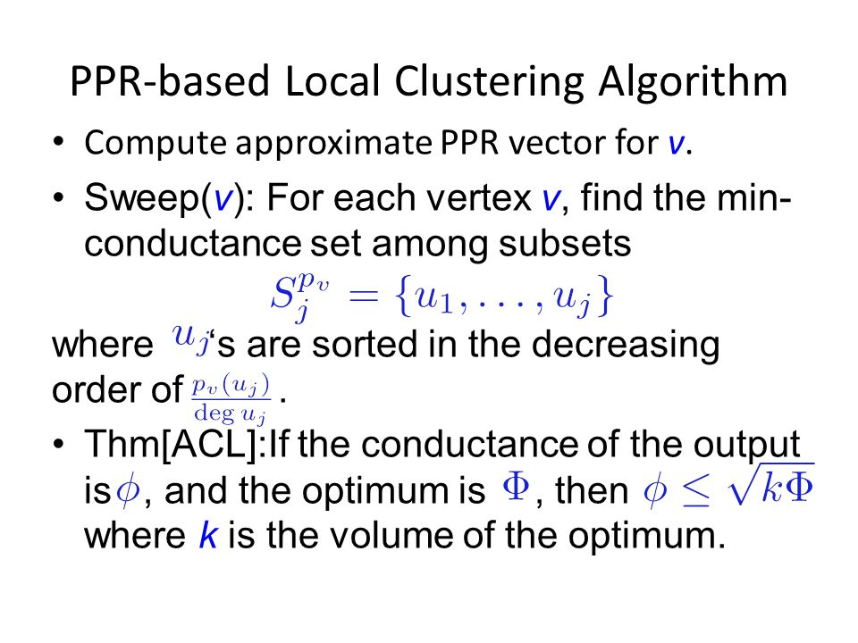 PPR-based Local Clustering Algorithm